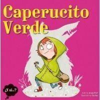 Caperucito Verde