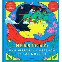 Herstory: una historia ilustrada de las mujeres