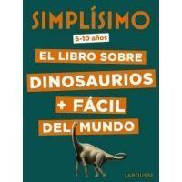 Simplísimo. El libro sobre dinosaurios fácil del mundo
