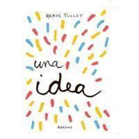 TENGO UNA IDEA (HERVE TULLET)