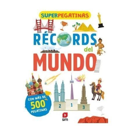 Superpegatinas. Récords del mundo
