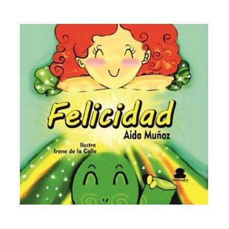 FELICIDAD (Aida Muñoz)