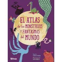 Atlas de los monstruos y fantasmas del mundo