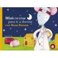 Minicuentos para ir a dormir con Rosa ratona