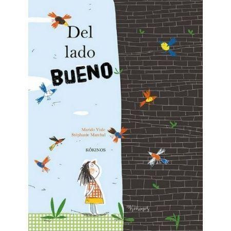 DEL LADO BUENO. Libro de Editorial Kókinos (9788417074517)