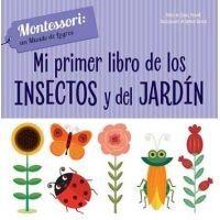 Mi primer libro de los insectos y del jardín