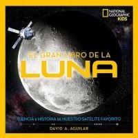 El gran libro de la luna (National Geographic)