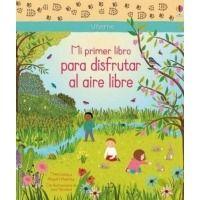 Mi primer libro para disfrutar al aire libre