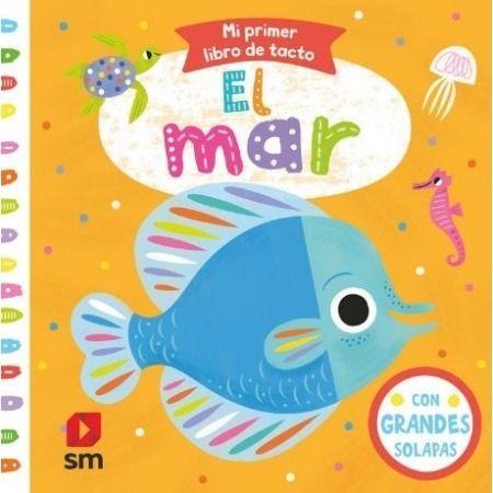 EL MAR (Mi primer libro de tacto)