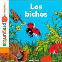 LOS BICHOS (Mis primeras preguntas)