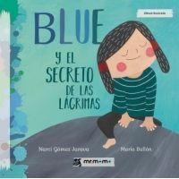 BLUE Y EL SECRETO DE LAS LÁGRIMAS