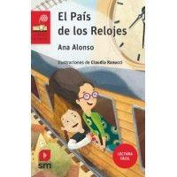 El País de los Relojes (Lectura Fácil)