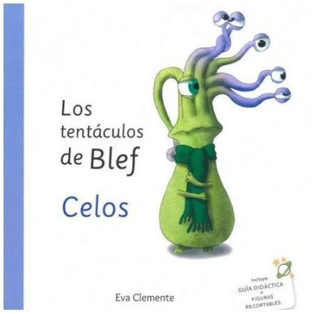 LOS TENTÁCULOS DE BLEF. LOS CELOS