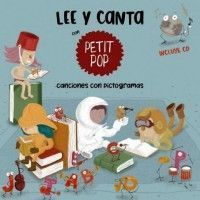 LEE Y CANTA CON PETIT POP. Canciones con pictogramas