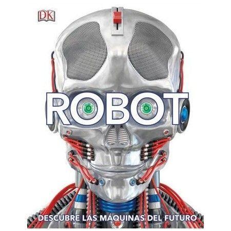 ROBOT. Descubre las máquinas del futuro