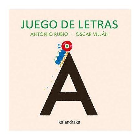 JUEGO DE LETRAS (Kalandraka)