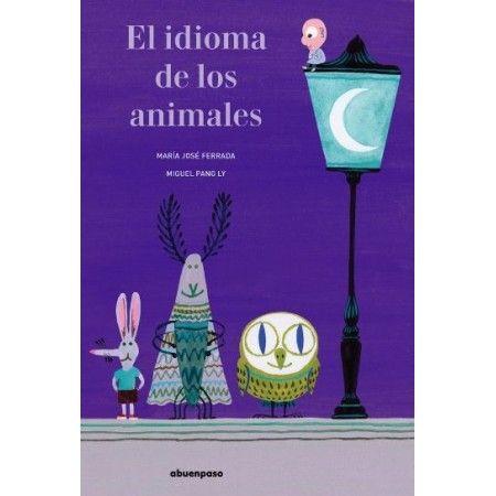EL IDIOMA DE LOS ANIMALES