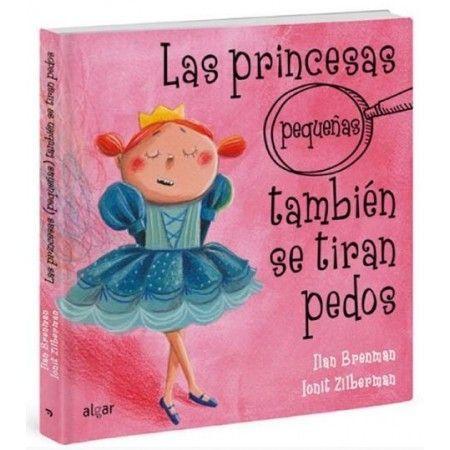 Las princesas pequeñas también se tiran pedos