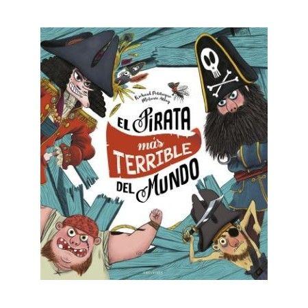 EL PIRATA MAS TERRIBLE DEL MUNDO