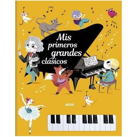 Mis primeros grandes clásicos. Libro piano