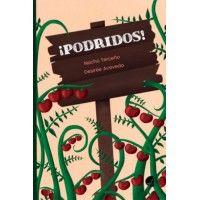 PODRIDOS (Desirée Acevedo)