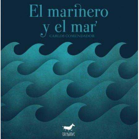 EL MARINERO Y EL MAR