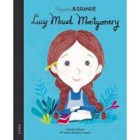 Pequeña y Grande Lucy Maud Montgomery