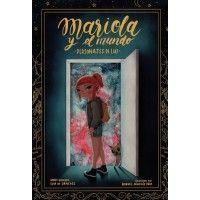 MARIOLA Y EL MUNDO. Personajes de luz