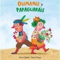 OVIMAMIS Y PAPAGUARÁIS