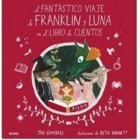 El fantástico viaje de Franklin y Luna en el libro de cuentos