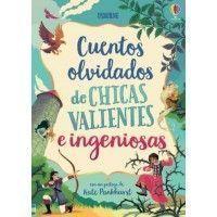 CUENTOS OLVIDADOS DE CHICAS VALIENTES E INGENIOSAS