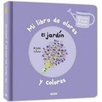 MI LIBRO DE OLORES. EL JARDIN