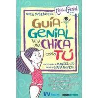 GUÍA GENIAL PARA UNA CHICA COMO TÚ