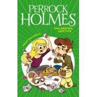 Perrock Holmes 12: Una partida adictiva