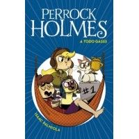 Perrock Holmes 13: A todo gasss