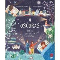 A OSCURAS. COSAS QUE PASAN DE NOCHE