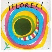 ¡FLORES! (Hervé Tullet)