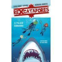 REXCATADORES 3. El palacio submarino