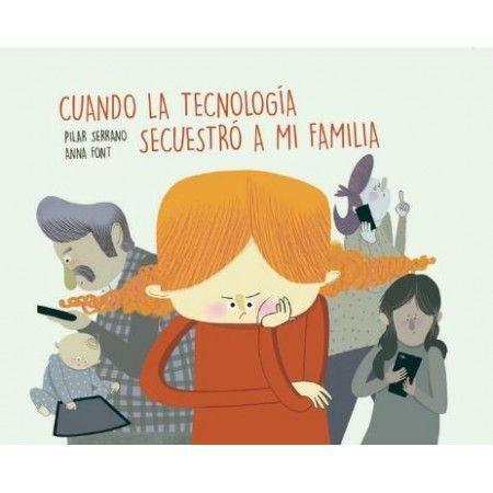 CUANDO LA TECNOLOGIA SECUESTRÓ A MI FAMILIA