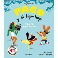 PACO Y EL HIP HOP. Libro musical
