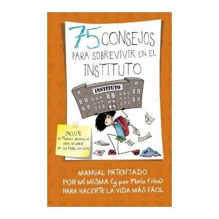 75 CONSEJOS PARA SOBREVIVIR AL INSTITUTO (7)