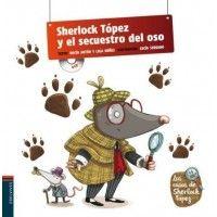 SHERLOCK TOPEZ Y EL SECUESTRO DEL OSO