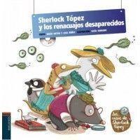 SHERLOCK TOPEZ Y LOS RENACUAJOS DESAPARECIDOS