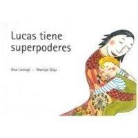 LUCAS TIENE SUPERPODERES