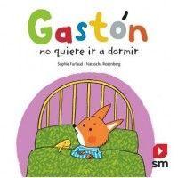 GASTON NO QUIERE DORMIR