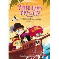 PRINCESAS DRAGON 4. La isla de las hadas pirata