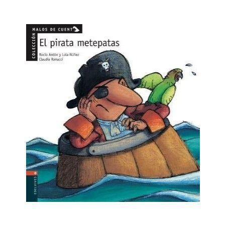 MALOS DE CUENTO. El pirata metepatas