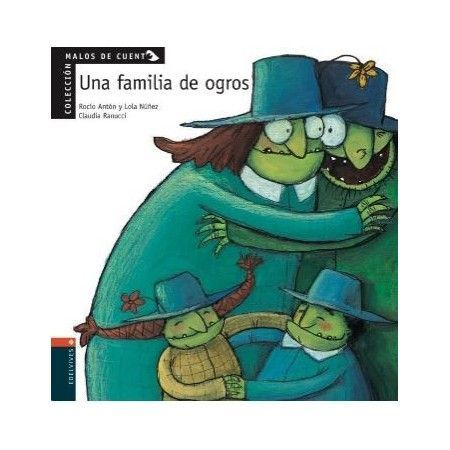 MALOS DE CUENTO. Una familia de ogros