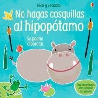 NO HAGAS COSQUILLAS AL HIPOPÓTAMO