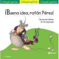 ¡BUENA IDEA RATÓN PÉREZ!